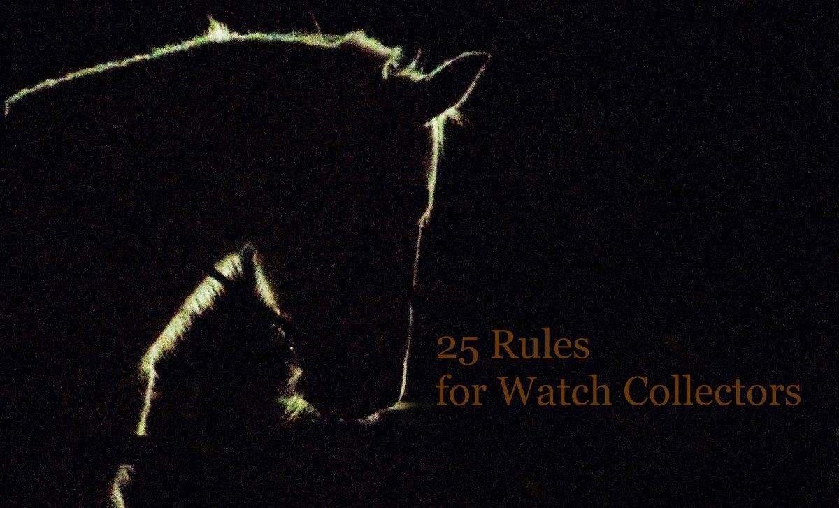 錶迷二十五守則
